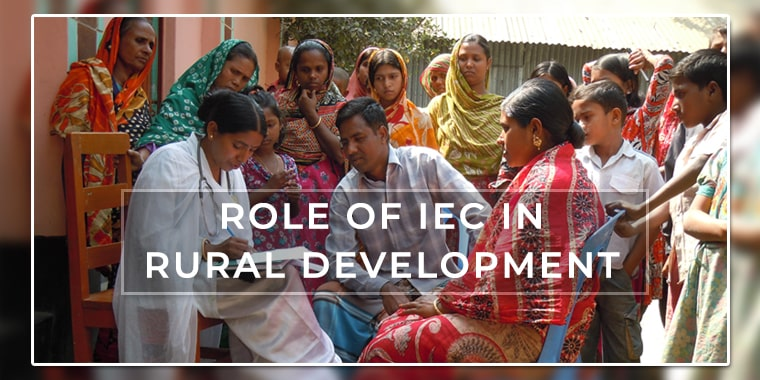 Role of Information Education & Communication (IEC) in Rural Development