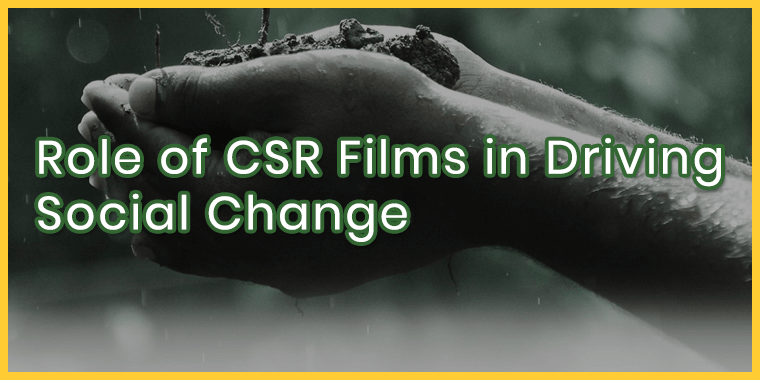 Role of CSR Films in Driving Social Change.